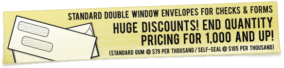 Huge Double Window Envelope Discounts! Click for Prices